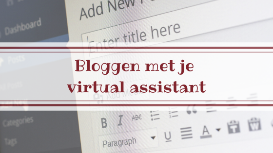 Bloggen met je virtual assistant
