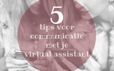 5 tips voor een goede communicatie met je virtual assistant