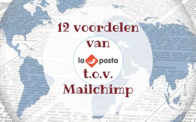 12 voordelen van Laposta ten opzichte van Mailchimp