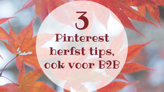 3 Pinterest herfst tips, ook voor B2B