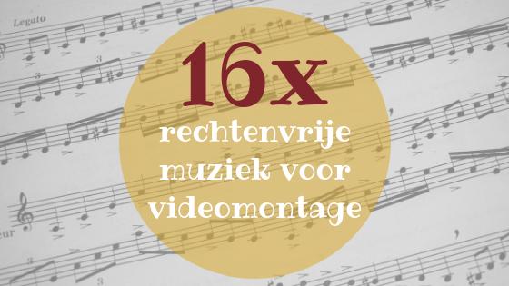 16x rechtenvrije muziek voor videomontage