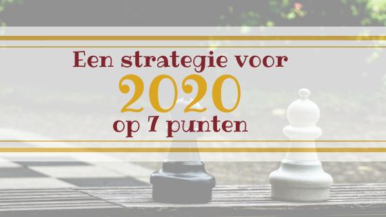 Een strategie voor 2020 op 7 punten