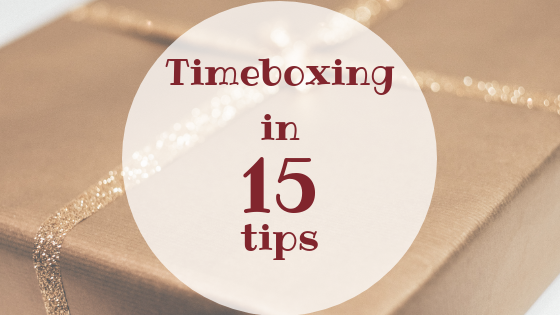 Timeboxing in 15 tips
