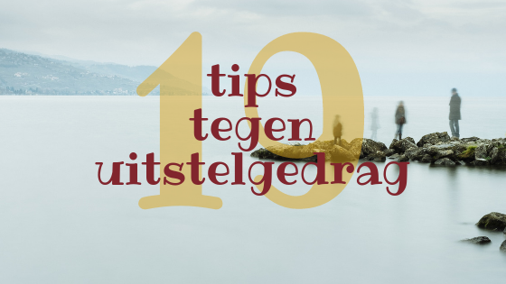 19 tips tegen uitstelgedrag