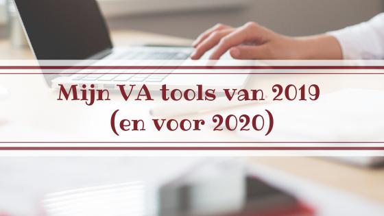 Mijn VA tools van 2019 (en voor 2020)