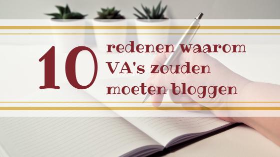 10 redenen waarom VA's zouden moeten bloggen