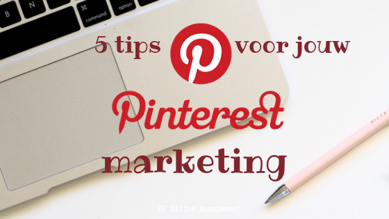 5 tips voor jouw Pinterest marketing